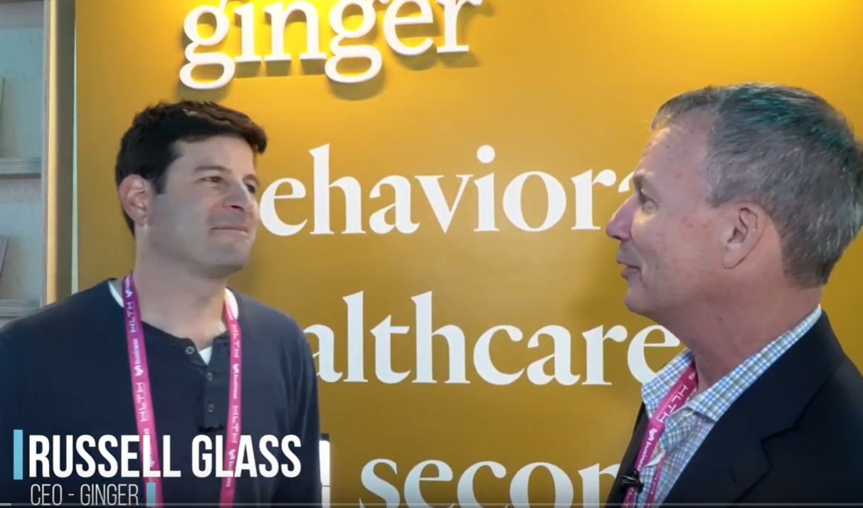 Russell Glass, CEO of Ginger talks with The Digital Health Guy